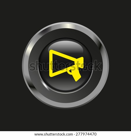 Black glossy button with metallic elements and yellow icon mouthpiece (announcing), on black background, vector design website - stock vector
