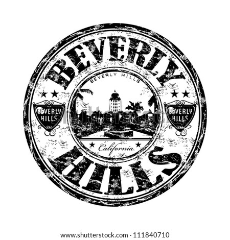 Black grunge rubber stamp with the name of Beverly Hills, a city in Los Angeles County, California