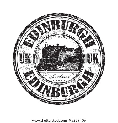 Black grunge rubber stamp with the name of Edinburgh, the capital city of Scotland written inside the stamp