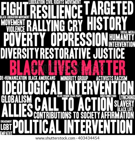 Black Lives Matter word cloud on a black background.  - stock vector
