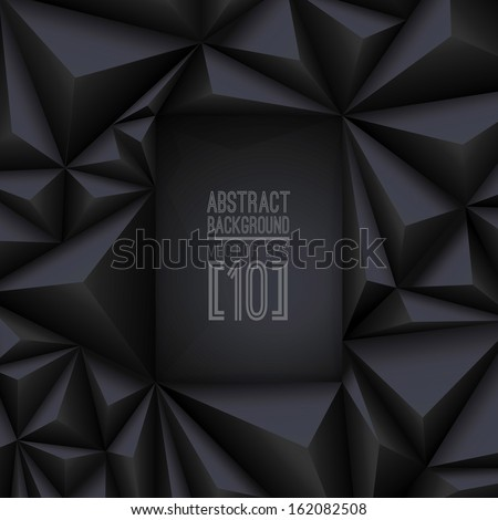 Black vector geometric background. Can be used in cover design, book design, website background, CD cover, advertising.  - stock vector