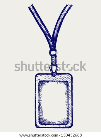 Blank badge with neckband. Doodle style - stock vector