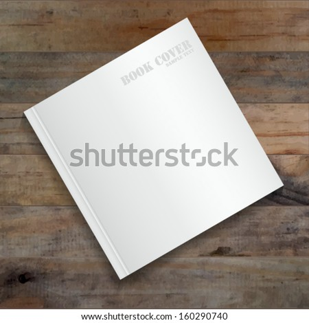 Blank book cover on grunge wooden background - Vector illustration - stock vector
