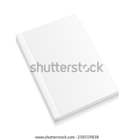 Blank Closed Magazine, Book, Booklet, Brochure. Illustration Isolated On White Background. Mock Up Template Ready For Your Design. Vector EPS10 - stock vector