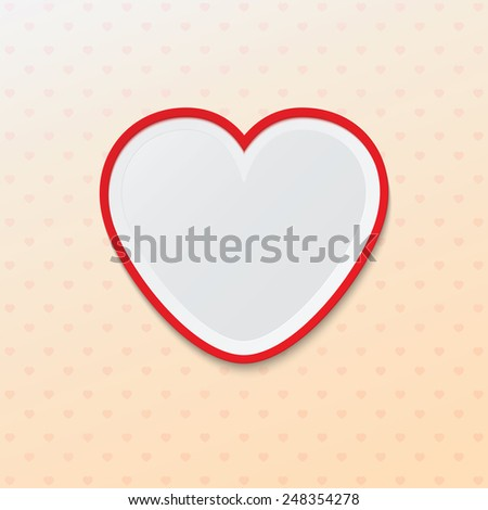 Blank frame in the form of love heart. Valentines day.  Poster mock up template.  Perfect for your presentations. Vector illustration - stock vector