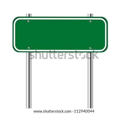 Blank green traffic road sign on white - stock vector