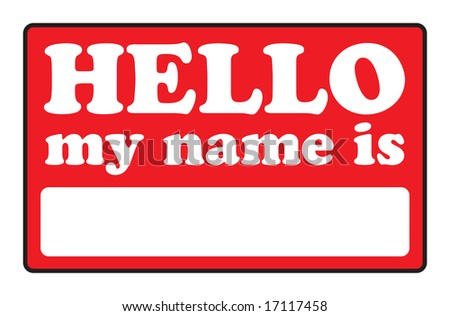 Blank name tags that say HELLO MY NAME IS. - stock vector