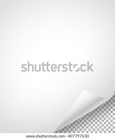 Blank paper sheets with bending corner on transparent background - stock vector