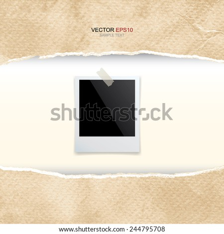 Blank photo frame and ripped vintage paper texture with area for copy space. Vector illustration. - stock vector