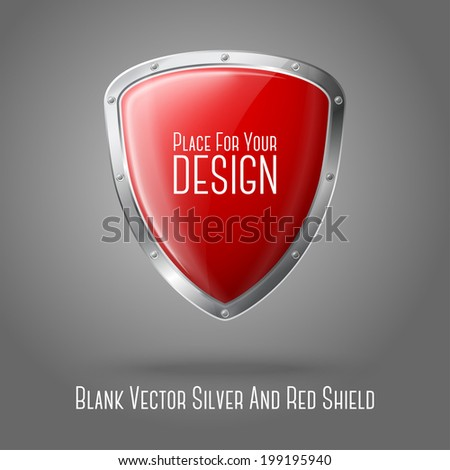 Blank red realistic glossy shield with silver border isolated on grey background with place for your design and branding. Vector - stock vector