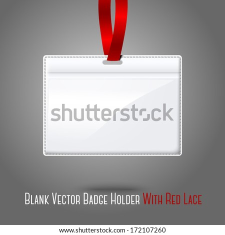 Blank vector realistic horizontal badge holder with bright red light lace. Isolated on grey background for design and branding. Vector - stock vector