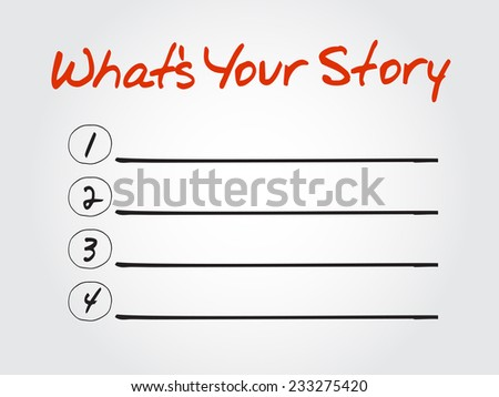 Blank What's Your Story list, vector concept background - stock vector