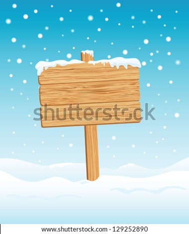 Blank Wooden Sign in Snow illustration - stock vector