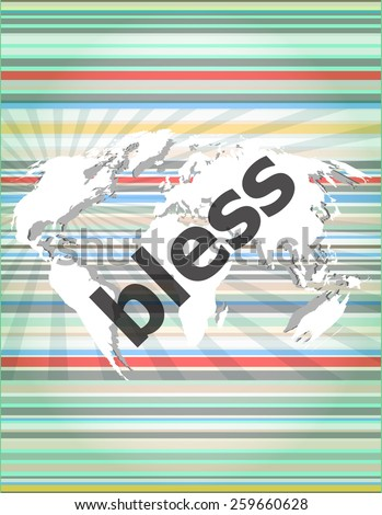 bless text on digital touch screen - business concept - stock vector