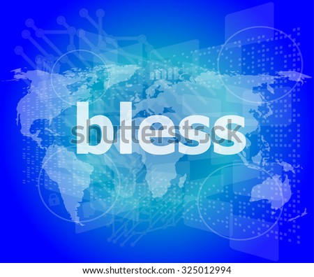 bless text on digital touch screen - business concept vector illustration - stock vector