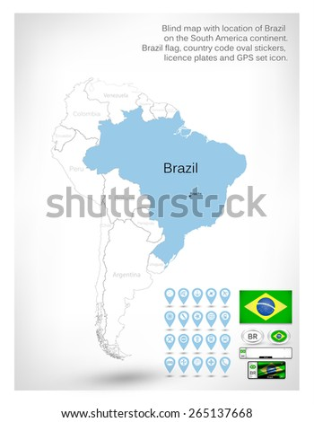 Blind map with location of Brazil on the South America continent.Brazil flag, country code oval stickers, licence plates and GPS set icon. - stock vector
