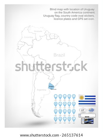 Blind map with location of Uruguay on the South America continent.Uruguay flag, country code oval stickers, licence plates and GPS set icon. - stock vector