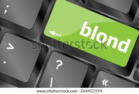 blond word on keyboard key, notebook computer button - stock vector