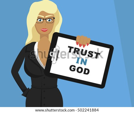"Blonde girl hold tablet with ""Trust In God"" for Web, Mobile"