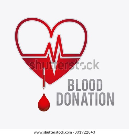 Blood donation design, vector illustration eps 10.