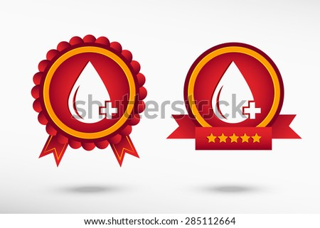 Blood  icon stylish quality guarantee badges. Colorful Promotional Labels - stock vector