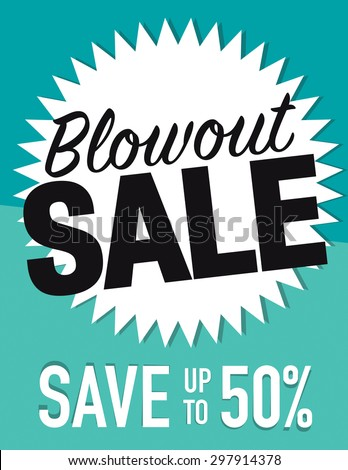 Blowout sale sign save up to 50% off