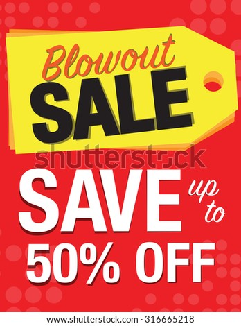 Blowout sale sign with tag save up to 50% off