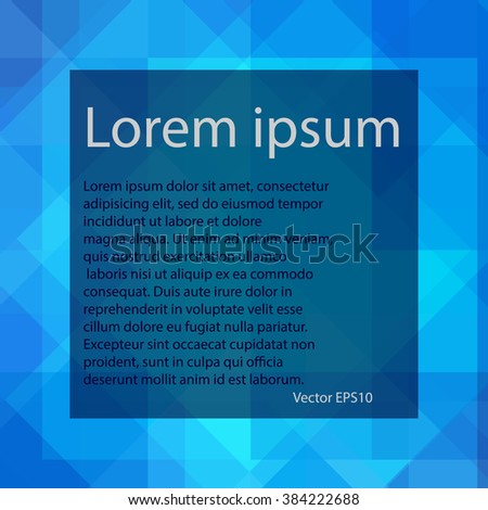Blue abstract, geometric background for your text, vector EPS 10 - stock vector