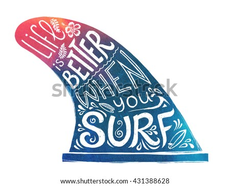 Blue and pink hand drawn surfing single fin with lifestyle lettering - Life is better when you surf. Vector doodle style image isolated on white background. - stock vector