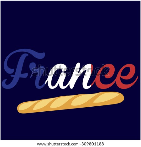 Blue background with text and a baguette. Vector illustration