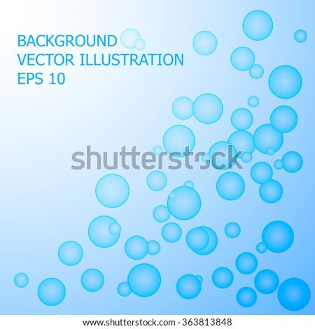 Blue bubbles background. Vector illustration. - stock vector