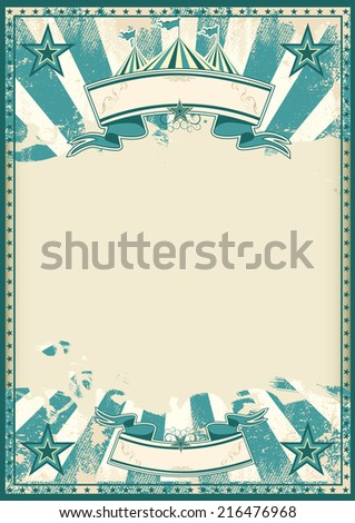 Blue circus retro poster. A blue vintage circus background with a large grunge empty space for a poster - stock vector