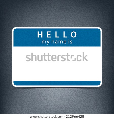 Blue cobalt name tag blank sticker HELLO my name is. Rounded rectangular badge with black drop shadow on gray background with noise effect texture. Vector illustration clip-art design element 10 eps
