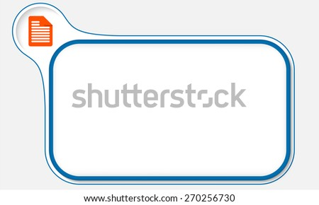 Blue frame for your text and document icon - stock vector