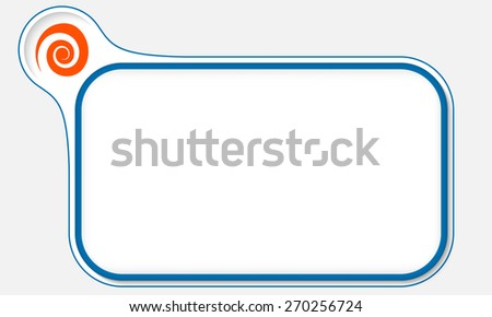 Blue frame for your text and spiral - stock vector