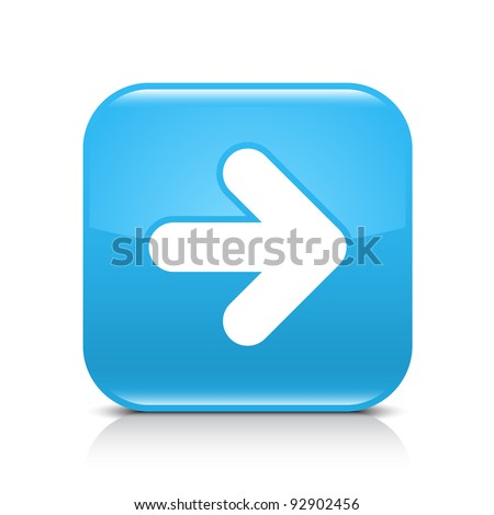 Blue glossy web button with arrow right sign. Rounded square shape icon with shadow and reflection on white background. This vector illustration created and saved in 8 eps - stock vector