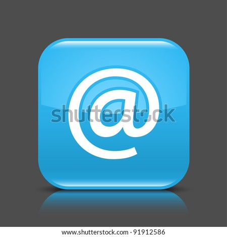 Blue glossy web button with at sign. Rounded square shape icon with black shadow and colored reflection on dark gray background. This vector illustration created and saved in 8 eps - stock vector