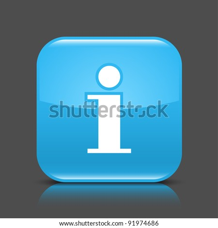 Blue glossy web button with information sign. Rounded square shape icon with black shadow and colored reflection on dark gray background. This vector illustration created and saved in 8 eps - stock vector