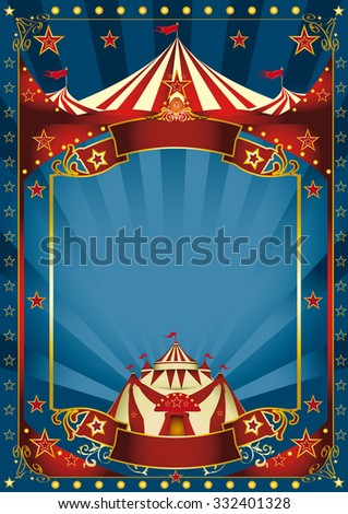 Blue magic circus poster. A blue background circus with a large copy space and a big top for your message. - stock vector