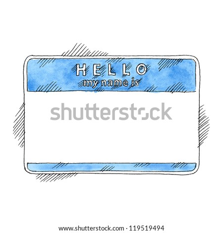 Blue name tag sticker HELLO my name is. Empty badge painted handmade draw ink sketch and watercolor technique on white background. Vector illustration clip-art element for design saved in 10 eps - stock vector