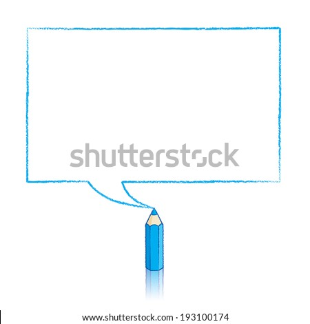 Blue Pencil with Reflection Drawing Rectangular Speech Bubble on White Background - stock vector