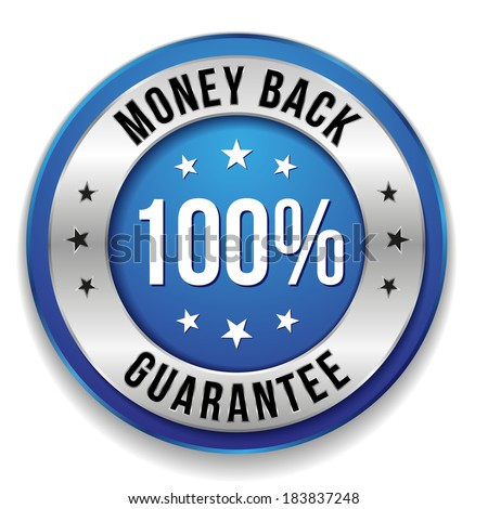 Blue round hundred percent money back button on white background - stock vector