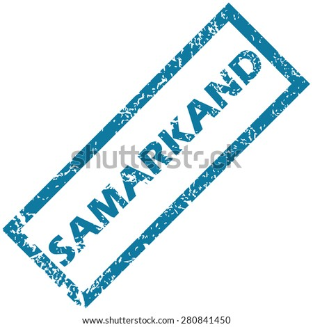 Blue rubber stamp with city name Samarkand, isolated on white