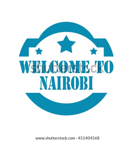 Blue stamp with text Welcome To Nairobi,vector illustration - stock vector
