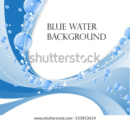 Blue water waves with  shiny bubbles. Clear water background with place for text - stock vector