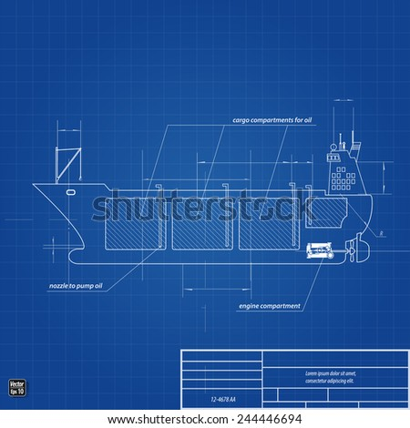 Blueprint drawing oil tanker ship, vector illustration eps 10 - stock vector