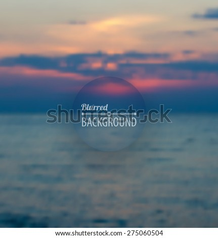 Blurred background of sunset on the sea, sky with clouds. Vector illustration - stock vector