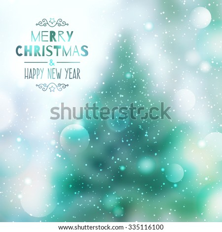 blurred background of winter landscape with fir and snow, merry christmas and happy new year - stock vector