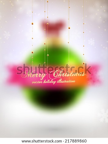 Blurred Christmas Ball. Xmas Decorations. Blur Silver Snowflakes. Holiday Design for New Year Greeting Cards, Posters and Flyers. Vector.  - stock vector