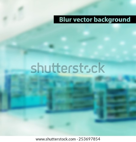 blurred interior of the pharmacy. Vector background - stock vector
